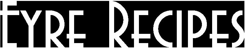 Eyre Recipes
